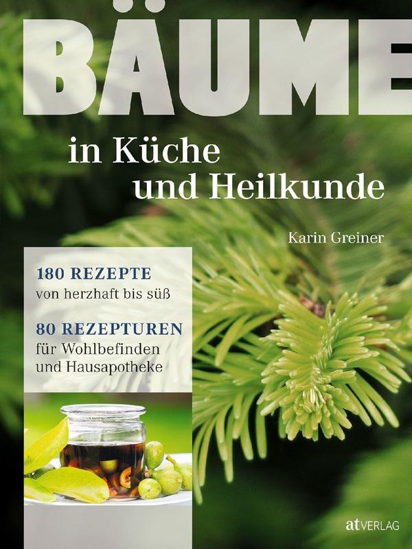 Buchcover Karin Greiner - Bäume in Küche und Heilkunde