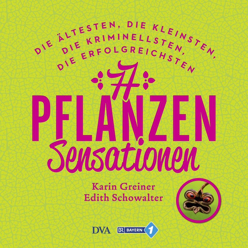 Buchcover 77 Pflanzensensationen