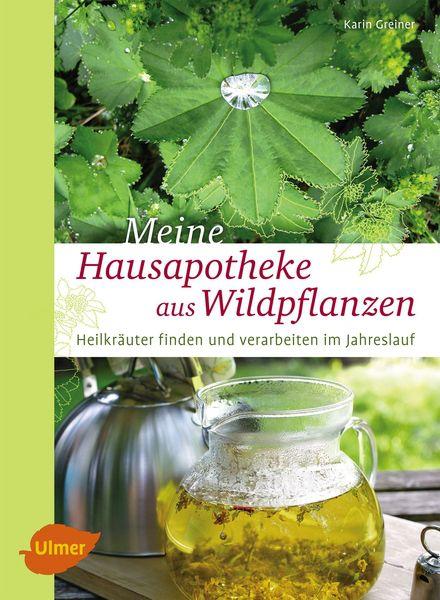 Buchcover Meine Hausapotheke aus Wildpflanzen